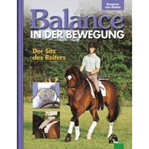 Balance in der Bewegung. Der Sitz des Reiters (Susanne...